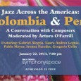 The Afro Latin Jazz Alliance will host a conversation that explores traditional rhythms and music of Colombia and Peru and their adaption to the big band jazz format on January […]