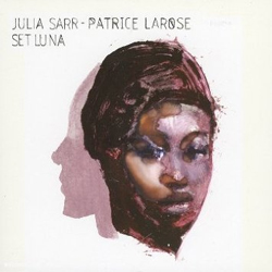 Julia Sarr and Patrice Larose - Set Luna