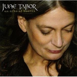 June Tabor - An Echo of Hooves
