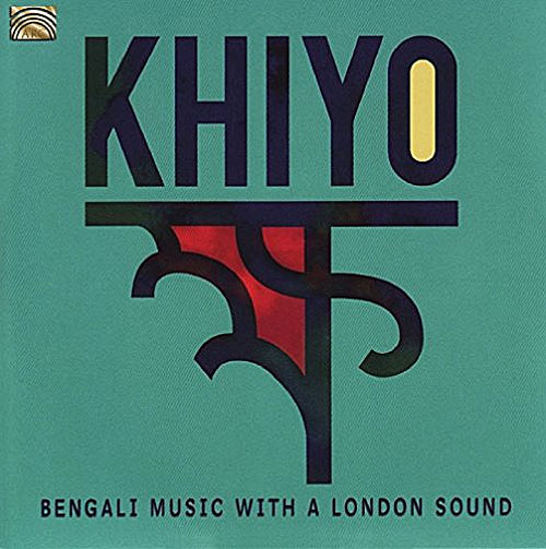 Khiyo - Khiyo - Bengali Music with a London Sound