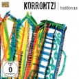 "Korrontzi Tradition 2.1 (ARC Music EUCD 2538, 2014) There's a compact statement, ""Tradition 2.1."" Creative people will see a release with that title by a band that's emerged from Basque […]"