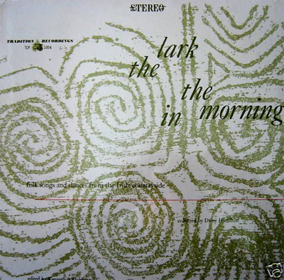 Lark in the Morning, Folk songs and  Dances from the Irish countryside