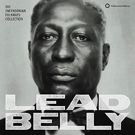 Lead Belly - The Smithsonian Folkways Collection