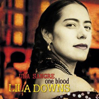 Lila Downs - Una Sangre - One Blood