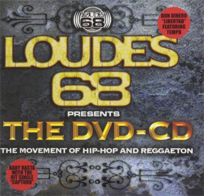 Loudes 68 presents The DVD-CD the Movement of Hip-Hop and Reggaeton