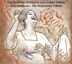 Lubna Salame - Oum Kolthoum - The Anniversary Tribute