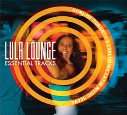Lula Lounge: Essential Tracks