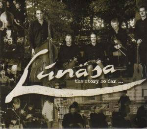 Lunasa - The Story So Far...