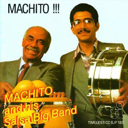 Cover of the album Machito!! by Machito and His Salsa Big Band, featuring Machito and his son Mario