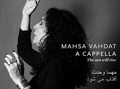 The Impassioned Splendor of Mahsa Vahdat