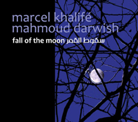 Marcel Khalife Fall of the Moon