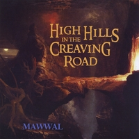 Mawwal - High Hills in the Creaving Road