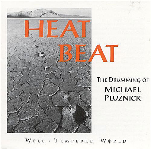 Michael Pluznick - Heat Beat (Well-Tempered, 1995)