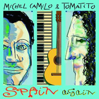 Michel Camilo and Tomatito -  Spain Again