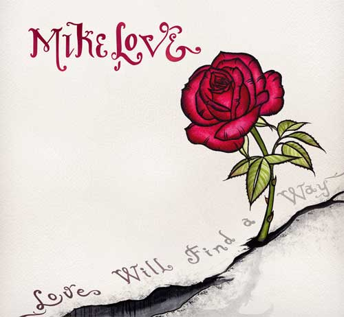 Mike Love - Love Will Find A Way