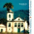 Mike Marshall & Choro Famoso Segunda Vez Second Time (Adventure Music, 2014) Choro, considered one of the first wholly Brazilian popular musical styles, emerged around 1870. Ripe with energetic syncopation, […]