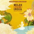 "Miles from India A Celebration of the Music of Miles Davis (SaReGaMa, 2008) This is a landmark album in the history of Indian fusion jazz. Titled ""a cross-cultural celebration of […]"