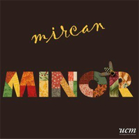 Mircan - Minor
