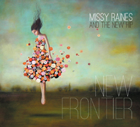 Missy Raines and The New Hip - New Frontier