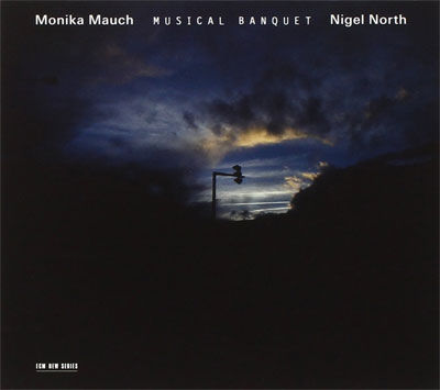 Monika Mauch & Nigel North - Musical Banquet