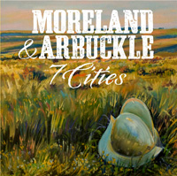 Moreland & Arbuckle - 7 Cities