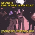 Music for Work and Play: Carriacou, Grenada, 1962 (Global Jukebox GJ1017) is the title of the newly released album featuring recordings made by Alan Lomax in the island of Grenada. […]