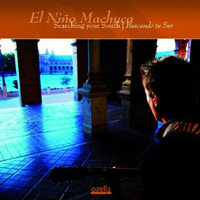 El Niño Machuca - Searching your South - Buscando tu Sur