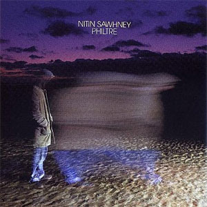 Nitin Sawhney - Philtre