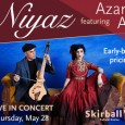 Celebrated world music act Niyaz Featuring Azam Ali is set to perform on Thursday, May 28, at 20:00 (8:00 p.m.) Skirball Cultural Center in Los Angeles. They will be performing […]