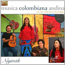 Niyireth -  Musica Colombiana Andina: Music from Colombia