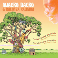 Njacko Backo & Kalimba Kalimba - Here Below, Nothing is Impossible - Ici Bas, Rien N'est Impossible