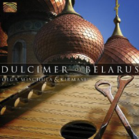 Olga Mischula and Kirmash - Dulcimer of Belarus