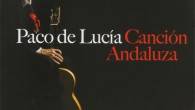 Paco de Lucía Canción Andaluza Paco de Lucía's last album was a tribute to the memorable music he grew up with. Canción Andaluza collects timeless songs that are now part […]