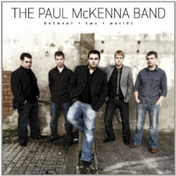 Paul McKenna Band -  Between Two Worlds