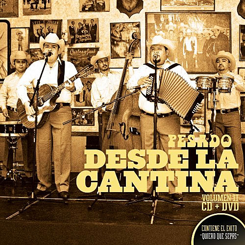 Desde La Cantina Vol. II [CD/DVD Combo Box set] by Grupo Pesado