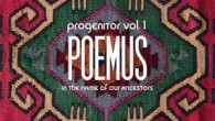 Poemus has a new album titled Progenitor Vol. 1, In the Name of our Ancestors (EMCD/ Etnisk Musikklubb). Poemus was formed about two years ago, first as a trio Poemus […]