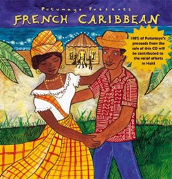 Putumayo Presents... French Caribbean
