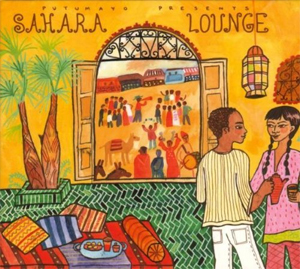 Putumayo presents... Sahara Lounge