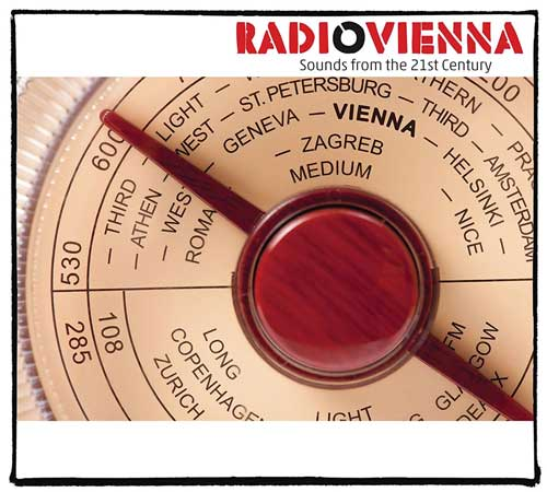 Various Artists - Radio Vienna - Sounds from the 21st Century
