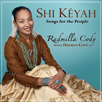 Shi Keyah Songs For The People by Radmilla Cody