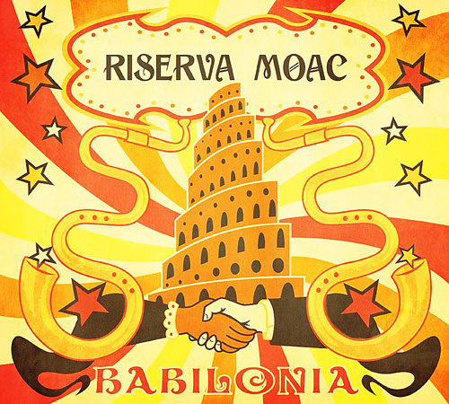 Riserva Moac - Babilonia (Bayla Records BAY011 CD, 2015)