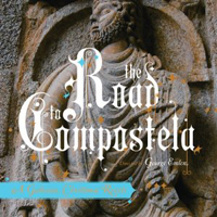 Road to Compostela: Galician Christmas Revels