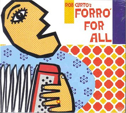 Rob Curto's - Forró For All