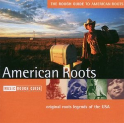The Rough Guide to American Roots
