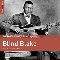 The Rough Guide to Blues Legends: Blind Blake - Rough Guide to Ragtime Blues and Hokum
