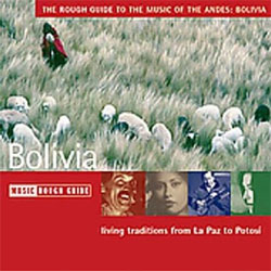 The Rough Guide to the Music of the Andes: Bolivia