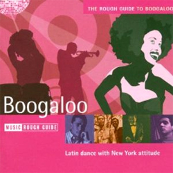 The Rough Guide To Boogaloo</a