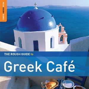 The Rough Guide to Greek Cafe