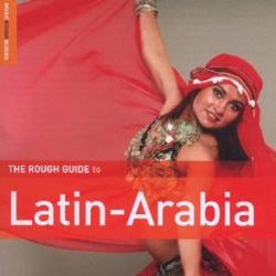 The  Rough Guide to the Music of Latin Arabia