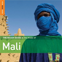 Various Artists -  The Rough Guide to the Music of Mali